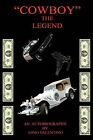 Cowboy: The Legend by Gino Valentino (Paperback, 2011)