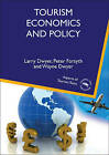 Tourism Economics and Policy by Wayne Dwyer, Professor Peter Forsyth, Larry Dwyer (Paperback, 2010)