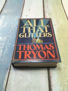 All That Glitters by Thomas Tryon (1986, Hardcover) First Edition DUST JACKET