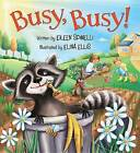 Busy, Busy! by Eileen Spinelli (Board book, 2016)