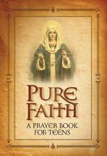 Pure Faith (2006, Book, Other)