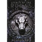 Legacy of The Roras 9781463428907 by Nicholas James Hardcover