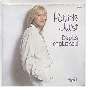 JUVET-Patrick-45T-7-034-SP-DE-PLUS-EN-PLUS-SEUL-ANOTHER-LONELY-MAN-BARCLAY-62567