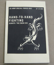 Hand-To-Hand Fighting (Karate/Tae Kwon-do) ST 31-204