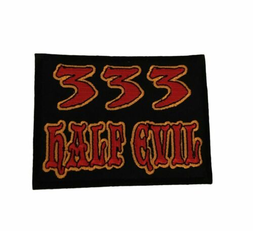 333 Half Evil Iron On Cosplay Biker Saying Patch