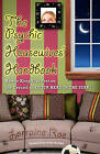 Psychic Housewives Handbook: How to Keep Your Feet on the Ground and Your Head in the Stars by Lorraine Roe (Paperback, 2009)