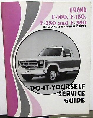 1980 Ford F-100 F-250 F-350 Truck  Owners  Manual