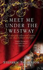 Meet Me Under the Westway, 1845020839, New Book