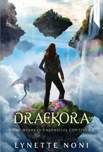 New-Draekora-The-Medoran-Chronicles-Book-3-By-Lynette-Noni