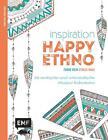 Inspiration Happy Ethno von Edition Michael Fischer (2016, Taschenbuch)