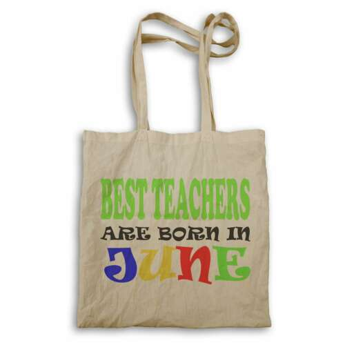 BEST TEACHERS ARE BORN IN JUNE FUNNY Tote bag v57r