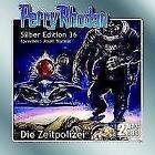 Perry Rhodan Silber Edition 36 - Die Zeitpolizei von William Volz (2017)
