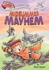 Bronze Age Adventures: Midsummer Mayhem by Shoo Rayner (Hardback, 2016)