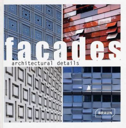Architectural Details - Facades, Braun, Used; Good Book
