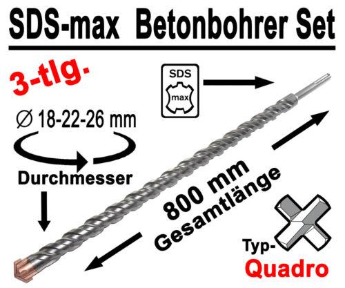 SDS-max Betonbohrer Set 3-tlg Quadro Bohrer Hammerbohrer 18mm 22mm 26mm x 800mm