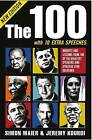 The 100: Insights and Lessons from 100 of the Greatest Speakers and Speeches Ever Delivered by Simon Maier, Jeremy Kourdi (Paperback, 2011)