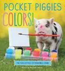Pocket Piggies: Colors von Richard Austin (2014, Gebundene Ausgabe)
