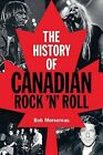 History of Canadian Rock 'n' Roll by Bob Mersereau (Paperback, 2015)