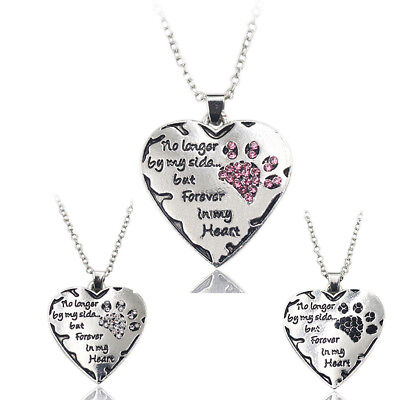 No longer by my side but forever in my heart Pet Lover Dog Paw Pendant Necklace