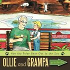 Ollie and Grampa Go to The Zoo 9781452015293 Paperback P H