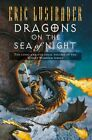 Dragons on the Sea of Night by Eric van Lustbader (Paperback, 2014)