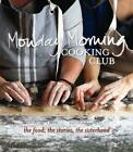 Monday Morning Cooking Club von Monday Morning Cooking Club (2013, Taschenbuch)