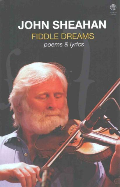 Fiddle Dreams: Poem and Lyrics von Sheahan John (2015, Taschenbuch)