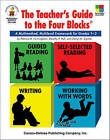 The Teacher's Guide to the Four Blocks(r), Grades 1 - 3: A Multimethod, Multilevel Framework for Grades 1-3 by Dorothy P Hall, Patricia M Cunningham, Cheryl Mahaffey Sigmon (Paperback / softback, 1999)