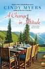 A Change in Altitude by Cindy Myers (Paperback, 2014)
