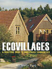 Ecovillages: A Practical Guide to Sustainable Communities by Jan Martin Bang (Paperback, 2005)