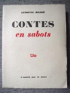 LUDOVIC-MASSE-CONTES-EN-SABOTS-L-039-AMITIE-PAR-LE-LIVRE-1959