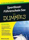 Sportbootführerschein See für Dummies von Malte Drescher (2015, Taschenbuch)