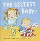 The Bestest Baby by Anthea Simmons (Hardback, 2015)
