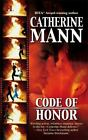 Code of Honor by Catherine Mann (2005, Paperback)