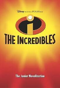 Disney-Presents-a-Pixar-Film-The-Incredibles-The-Junior-Novelization