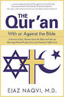 The Three Abrahamic Testaments: How the Torah, Gospels, and Qur'an Hold the Keys for Healing Our Fears by Ejaz Naqvi (Paperback, 2016)