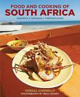 Food and Cooking of South Africa: Ingredients - Techniques - Traditional Recipes by Fergal Connolly (Hardback, 2015)