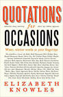 Quotations for Occasions by Elizabeth Knowles (Hardback, 2008)