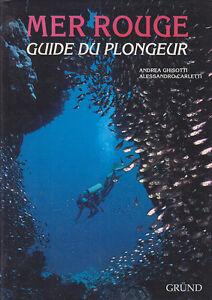 C1 Mer Plongee Ghisotti Carletti Mer Rouge Guide Du Plongeur Relie Illustre