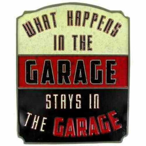 What Happens in the Garage Stays in the Garage Embossed Tin Sign Chevrolet Ford