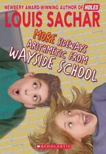 Wayside School: More Sideways Arithmetic from Wayside School : More than 50 Brainteasing Math Puzzles by Louis Sachar (1994, Paperback)