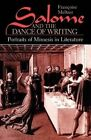 Salome and the Dance of Writing: Portraits of Mimesis in Literature by Francoise Meltzer (Paperback, 1989)
