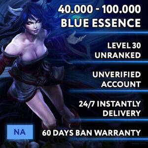 🗽 NA League of Legends LOL Smurf Account 40.000 - 100.000 BE Unranked Level 30