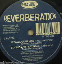 """REVERBERATION - Its All Over Now ~ 7"""" Single PROMO + PRESS INFO"""