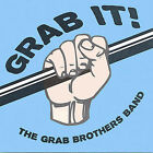 Grab It! * by The Grab Brothers Band (CD, Mar-2005, The Grab Brothers Band)