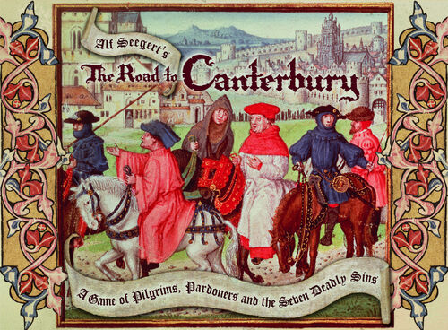 """A Game of the Infamous /""""Seven Deadly Sins/"""" The Road to Canterbury"""