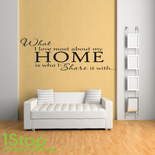 Ce que j' aime le plus à propos de mon home wall sticker citation-Salon Mur Art Autocollant x149