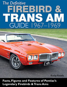 Firebird-Trans-Am-Restoration-Guide-Book-1967-1969-Codes-Options-Figures-Colors