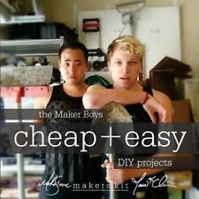The Maker Boys Cheap + Easy DIY Projects, Jawn McQuade, Mike Stone  Book