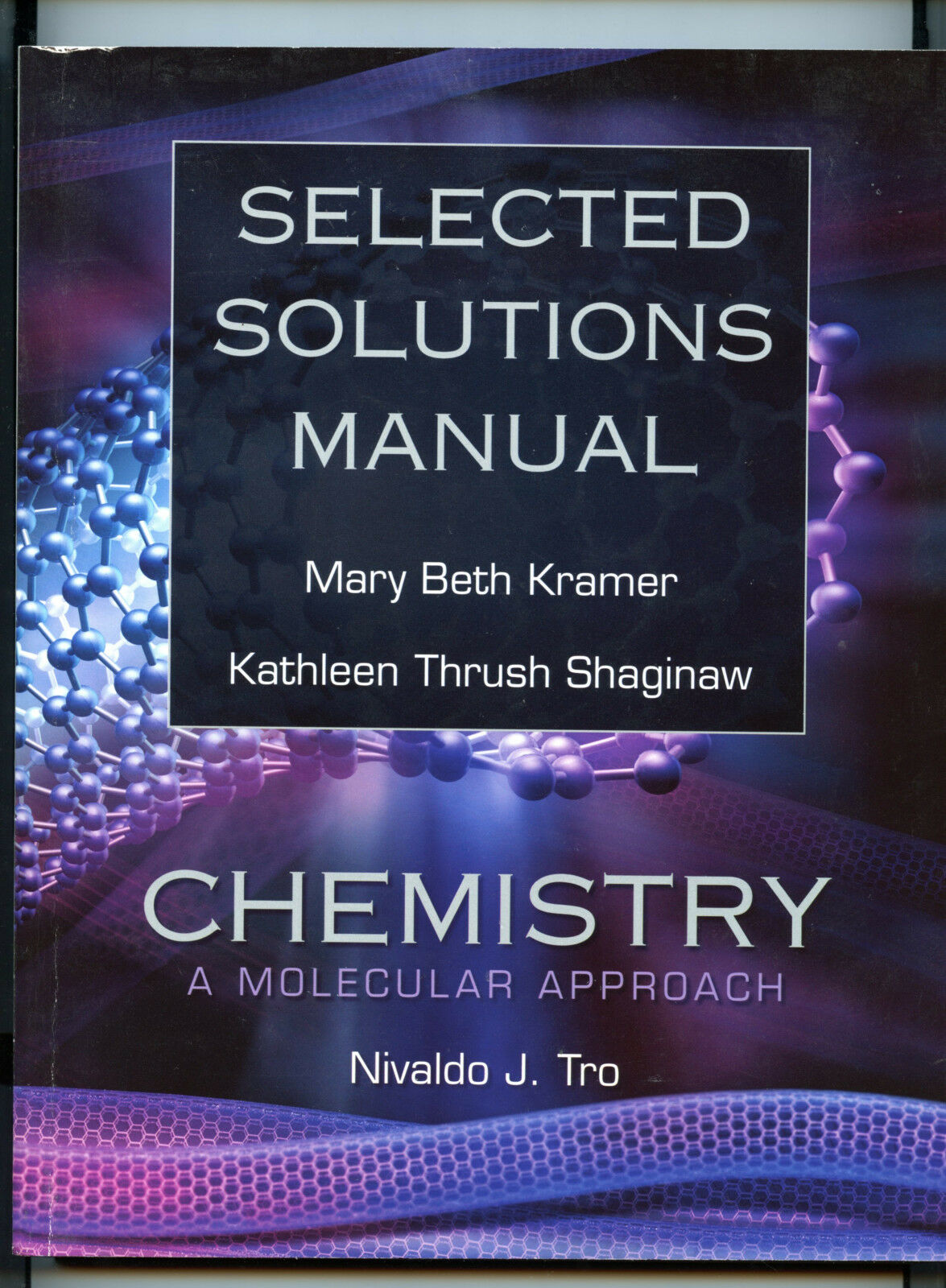Chemistry : A Molecular Approach by Mary Beth Kramer, Nivaldo J. Tro and  Kathy J. Thrush Shaginaw (2007, Paperback, Student Manual) | eBay